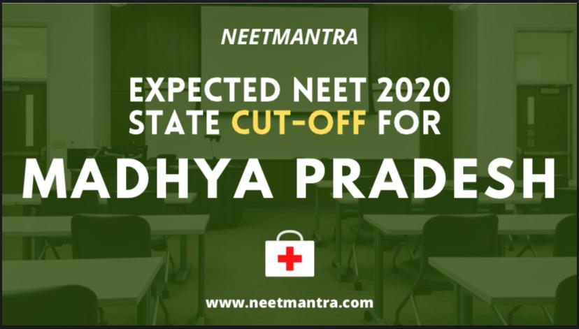 Expected NEET 2020 state cut-off for Madhya Pradesh